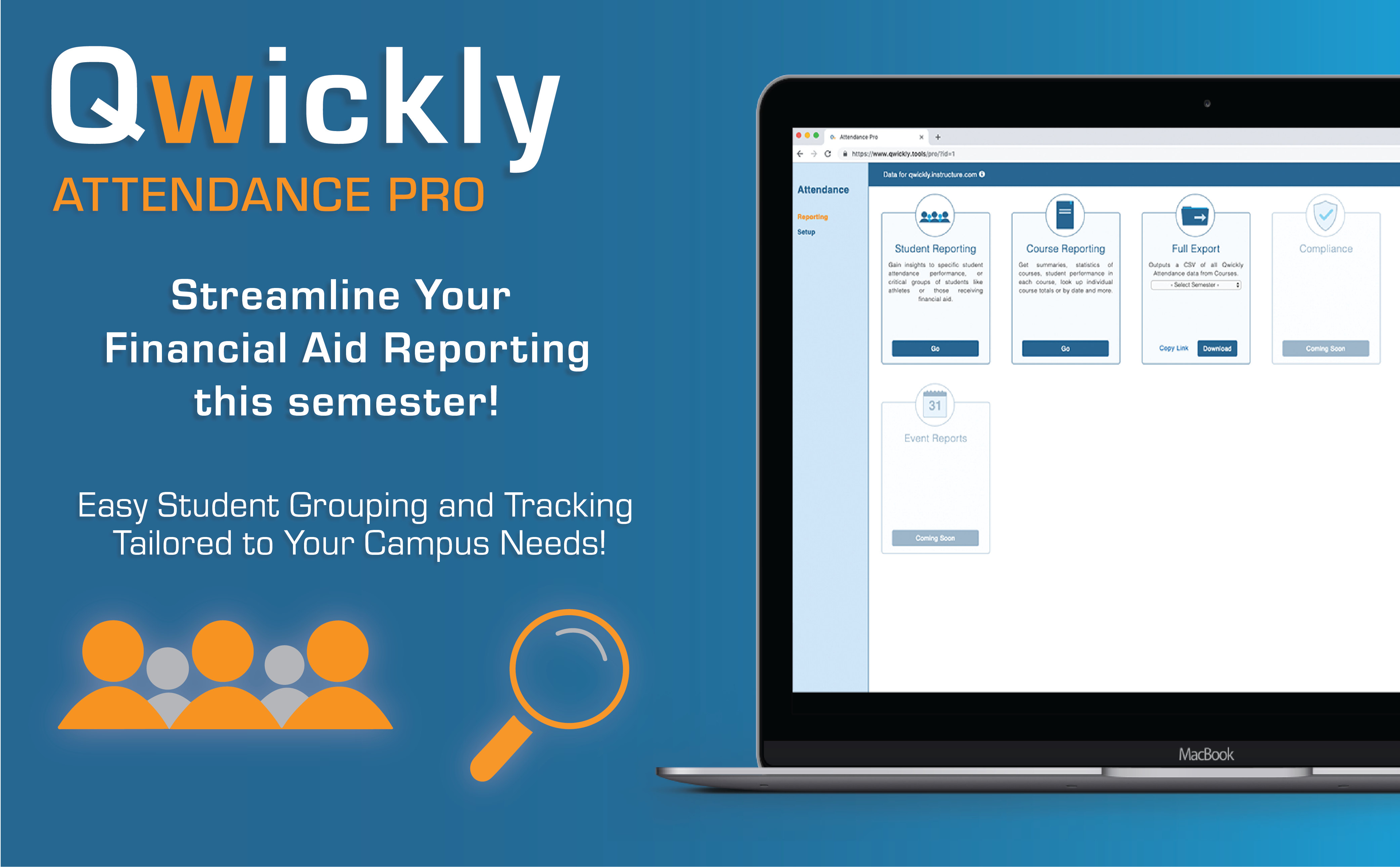 Upgrade to Qwickly Attendance Pro to Streamline Financial Aid Reporting for Your Institution